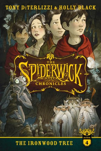 The Ironwood Tree (The Spiderwick Chronicles Book 4)