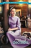 Katy's Decision (The Katy Lambright Series Book 4)