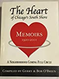 img - for The heart of Chicago's South Shore: A neighborhood coming full circle book / textbook / text book