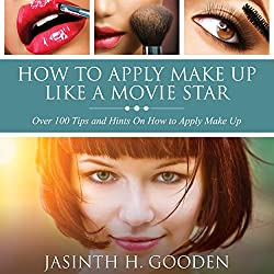 How to Apply Make-up like in the Movies