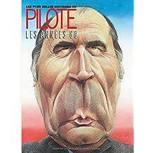 Les plus belles histoires de Pilote 04  1980-1985