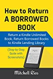 How To Return a Borrowed Book: Return a Kindle Unlimited Book, Return Borrowed Books to Kindle Lending Library (Step-by-Step Guide with Screenshots)