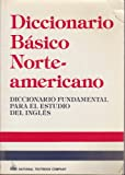 Diccionario Basico Norteamericano, Spears, Richard A. and Schinke-Llano, Linda, 0844279714