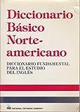 Diccionario Basico Norteamericano, Spears, Richard A. and Schinke-Llano, Linda, 0844279714