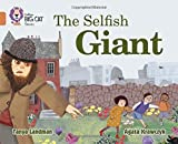 Collins Big Cat - The Selfish Giant: Band 12/Copper by Tanya Landman (2016-01-05)