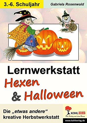 Lernwerkstatt Hexen und Halloween - Kohls zauberhafter -