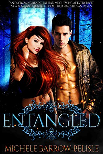 Entangled: (A New-Adult Paranormal Romance) (Entangled Series Book 2)