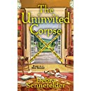 The Uninvited Corpse (Food Blogger Mystery)