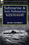 Submarine and Anti-Submarine, Henry Newbolt, 1782820833