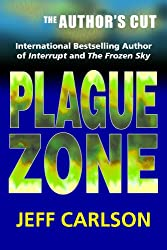 Plague Zone: The Author's Cut (English Edition)