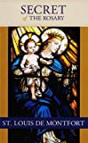 The Secret of the Holy Rosary, Saint Louis Grignon de Montfort, 0910984042