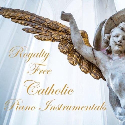 - Royalty Free Catholic Piano Instrumentals