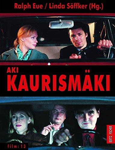 Aki Kaurismäki (film) Gebundenes Buch – Restexemplar, 30. August 2006 Ralph Eue Linda Söffker Aki Kaurismäki (film) Bertz und Fischer