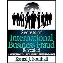 Secrets of International Business Fraud Revealed