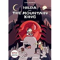 Hilda and the Mountain King (Hildafolk Comics)