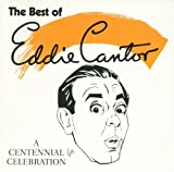Best of Eddie Cantor