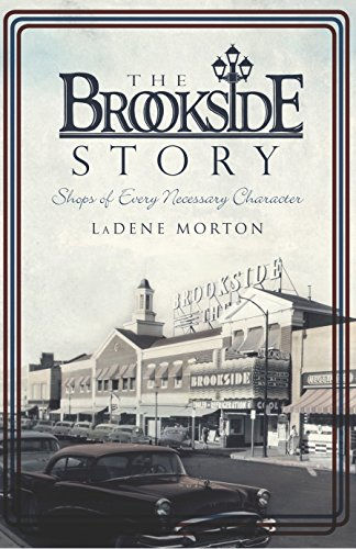 The Brookside Story: Shops of Every Necessary Character (Brief History) (English Edition)