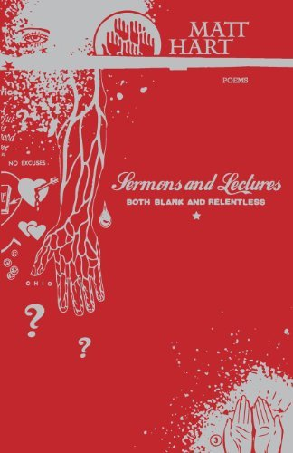 Sermons and Lectures Both Blank and Relentless by Matt Hart (2012-02-10)