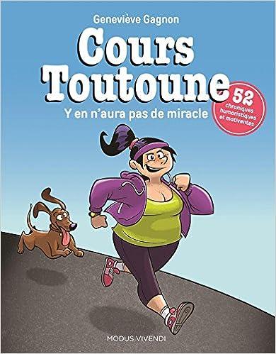 Cours Toutoune T 1 - Genevieve Gagnon sur Bookys