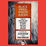 Black Swan, White Raven | Ellen Datlow - editor,Terri Windling - editor