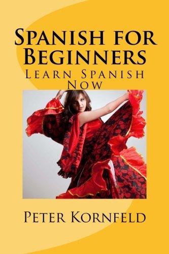 Spanish for Beginners: Fundamentals of Grammar, Vocabulary,