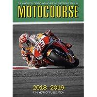 Motocourse 2018-19: The World's Leading Grand Prix & Superbike Annual