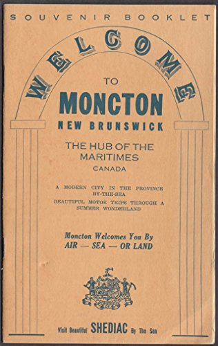 Welcome to Moncton New Brunswick Canada Souvenir Booklet ca 1915