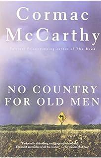 com cormac mccarthy all the pretty horses no country for no country for old men by cormac mccarthy 2006 07 11
