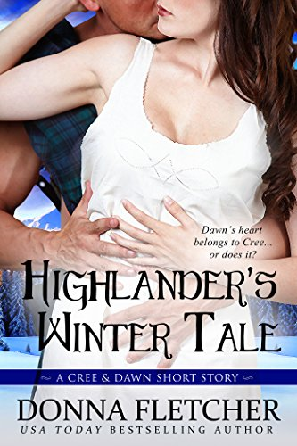 Highlander's Winter Tale A Cree & Dawn Short Story (Cree & Dawn Short Stories Book 3)
