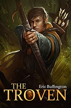 The Troven (Kingdom of Denall Book 1) by [Buffington, Eric]