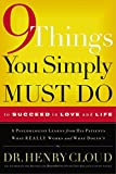 Nine Things You Simply Must Do: To Succeed in Love and Life