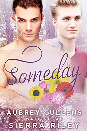 Someday (The Delicious Series Book 1) by [Riley, Sierra, Cullens, Aubrey]