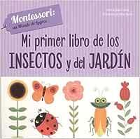 MI PRIMER LIBRO DE INSECTOS Y JARDIN VVKIDS Vvkids Montessori: Amazon.es: Ch. Piroddi: Libros