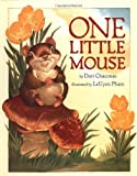 One Little Mouse, Dori Chaconas, 0670889474