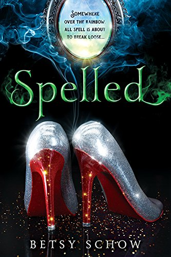 Spelled (The Storymakers Book 1) by [Schow, Betsy]