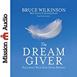 The Dream Giver | Bruce Wilkinson