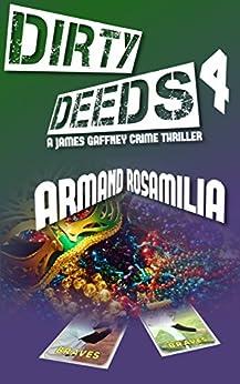 Dirty Deeds 4 by [Rosamilia, Armand]
