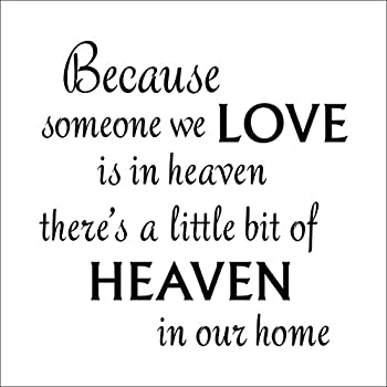 Amazon com: Because someone you love is in Heaven 11x11