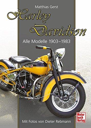 Harley Davidson: Alle Modelle 1903-1983