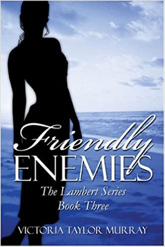 Friendly Enemies by Victoria Taylor Murray (2003-01-06)