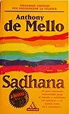 Sadhana : la conquista della serenita