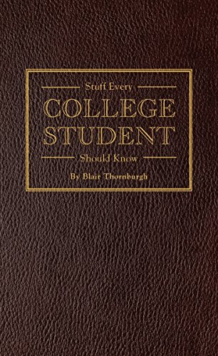 Stuff Every College Student Should Know (Stuff You Should Know)