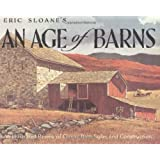 Eric Sloane's An Age of Barns: An Illustrated Review of Classic Barn Styles and Construction by Eric Sloane (2001-09-06)