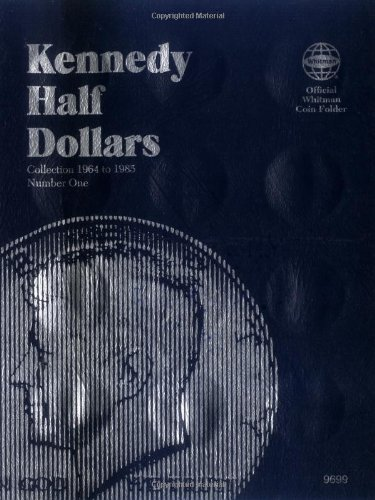 Kennedy Half Dollars Folder 1964-1985 (Official Whitman Coin Folder)