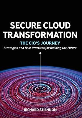 Secure Cloud Transformation: The Cio's Journey