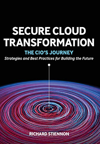 Secure Cloud Transformation: The CIO's Journey