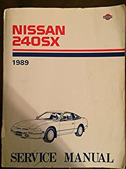 1989 nissan 240sx service manual professional user manual ebooks nissan 240sx 1989 service manual nissan corporation amazon com books rh amazon com fandeluxe Image collections