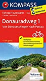 Donauradweg 1, Von Donaueschingen nach Passau: Fahrrad-Tourenkarte. GPS-genau. 1:50000. (KOMPASS-Fahrrad-Tourenkarten, Band 7009)
