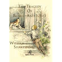 The Tragedy of  Romeo and Juliet: The Original Edition