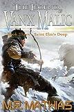 Saint Elm's Deep (The Legend of Vanx Malic Book 3)